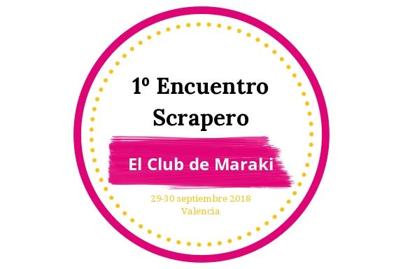 encuentro de scrap de El Club de Maraki