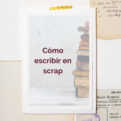 como escribir en scrap