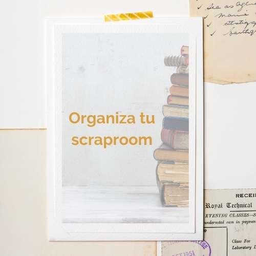 organiza tu scraproom ebook