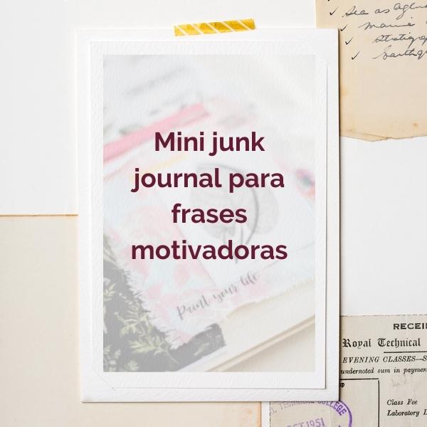 mini junk journal para frases