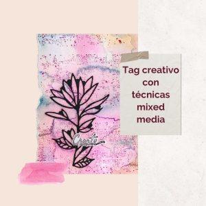 tag con tecnicas mixed media octubre